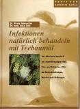 Infektionen natürlich behandeln mit Teebaumöl